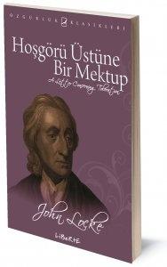 Hoşgörü Üstüne Bir Mektup | John Locke | Çeviren: Melih Yürüşen | ISBN: 978-975-6877-03-6 | Ebat: 13x19 cm | 93 Sayfa