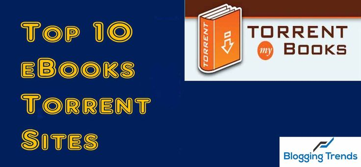 Top 10 Best Torrent Sites For eBooks Free Download