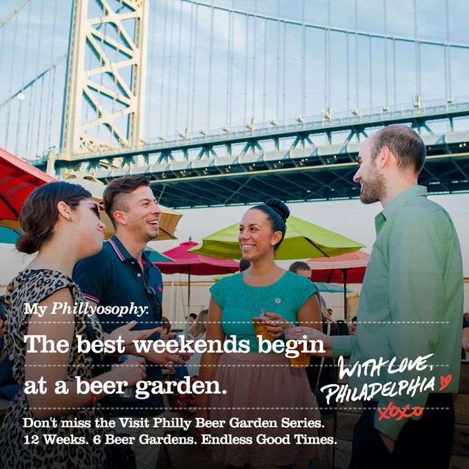 Announcing The Visit Philly Beer Garden Series, A Weekly Pop-Up Happy Hour Event Taking Place At An Awesome Beer Garden Every Friday All Summer Long