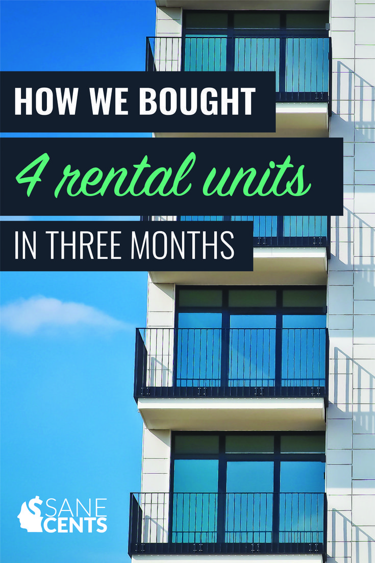 How We Bought 4 Rental Units in 3 Months