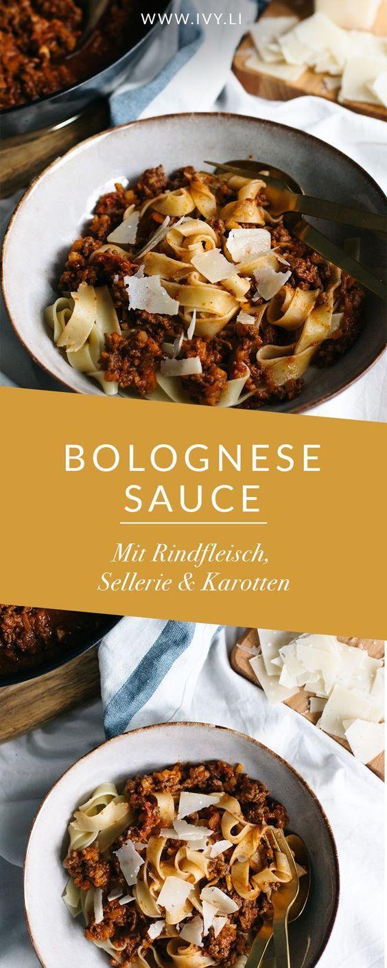 Bolognese Sauce | Tagliatelle mit Bolognese | Bolognese Soße mit Rindfleisch, Sellerie und Karotten | mit (alkoholfreiem) Rotwein | Klassisches Rezept | Nudelsoße | Tomatensoße | Pasta | Italienisch | ivy.li