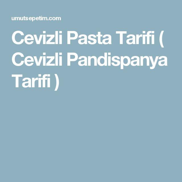 Cevizli Pasta Tarifi ( Cevizli Pandispanya Tarifi )