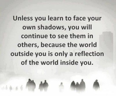 Most unfortunately this is the truth that many have yet to learn how to handle.  Be the light which shines within to bring the light out in others