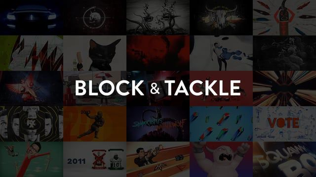 A short collection of our work from the past few years.   www.blockandtackle.tv  Music track from the amazingly talented team at Fall On Your Sword (http://www.fallonyoursword.com)