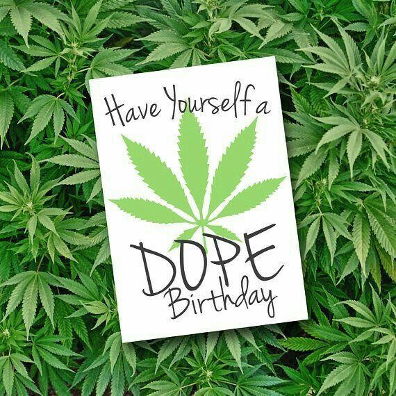 Birthday Card Have A Dope Birthday Funny Stoner
