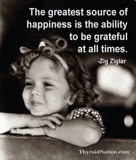Happiness, being grateful, and loving the life you were given. Hard to do with thyroid disease, but worth it.  www.ThyroidNation.com  Shirley Temple, Thyroid, Gratitude