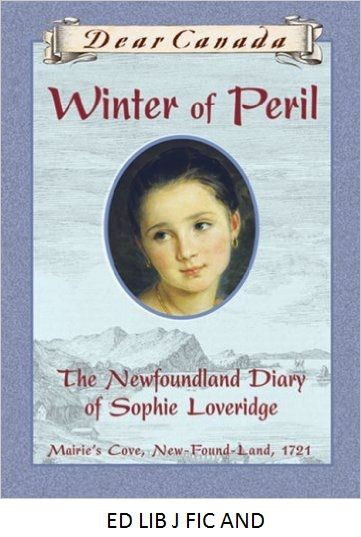 Winter of Peril: The Newfoundland Diary of Sophie Loveridge - by Jan Andrew. In 1721, 12-year-old Sophie's family moves to New-Found-Land so her impractical father can chase his latest dream - writing a book about surviving in the wilderness. In her journal, Sophie describes the experience, including the hardships of the long winter as they struggle with the horrible blizzards and the scarcity of food.