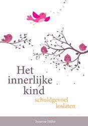 Het innerlijke kind – schuldgevoel loslaten - Susanne Hühn  978 94 6015 165 1 96 Pagina's  Schuldgevoelens kunnen zwaar op je drukken. Ze beroven je van je levensvreugde en je innerlijke lichtheid. Maar waar komen schuldgevoelens ...