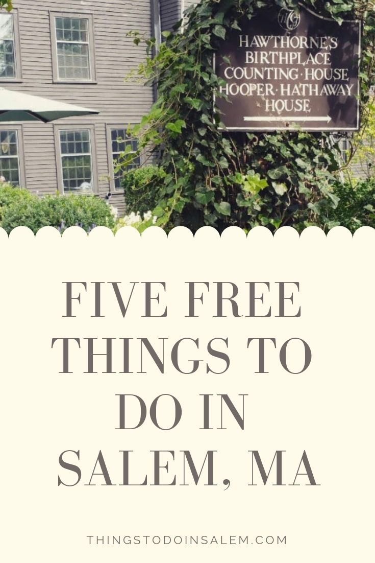 Five Free Things To Do In Salem Ma With Images Free Things To