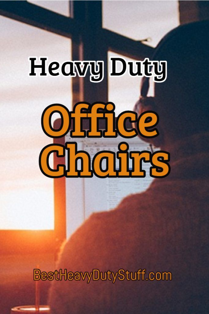 Office Chairs For Heavy People Revolving Chair Meaning In Hindi 2019 Best Duty Comfortable