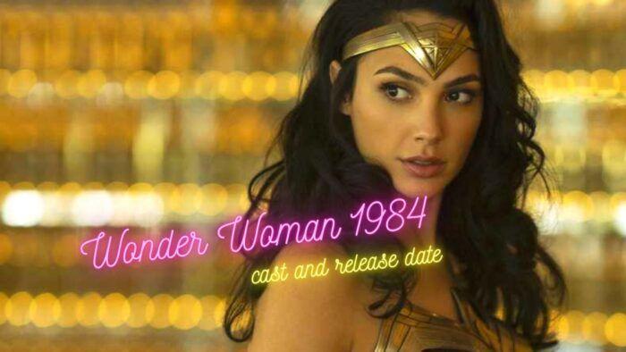 Wonder Woman 1984 Cast And Release Date In 2020 Wonder Woman It Cast Wonder