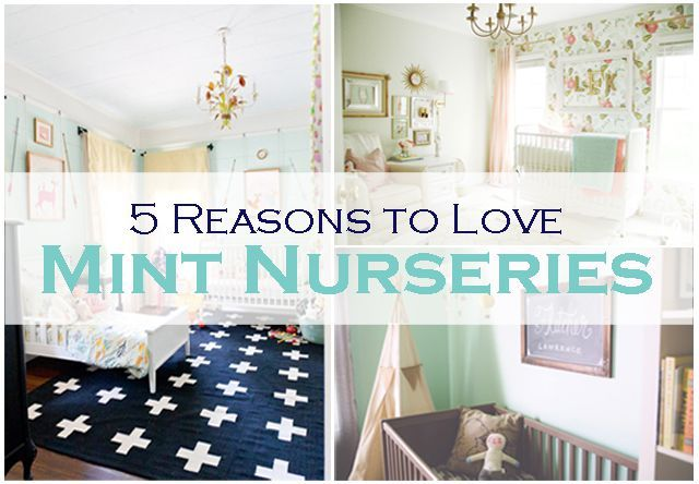 Need a good reason to get on board with the mint-green nursery trend? We've got five great ideas that show of this perfect pastel.