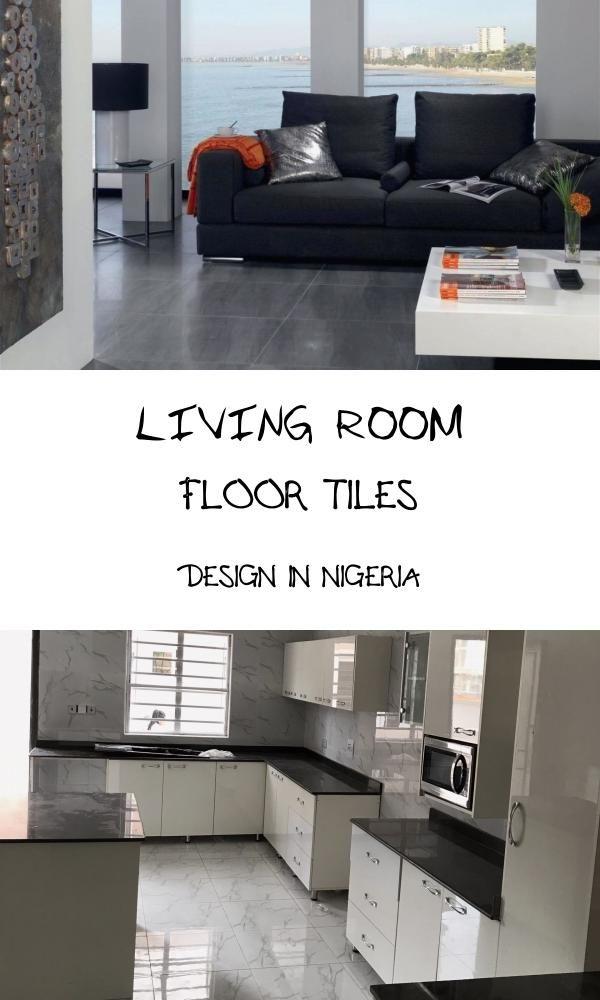 13 Living Room Floor Tiles Design In Nigeria In 2020 Tile Design Living Room Flooring Floor Tile Design