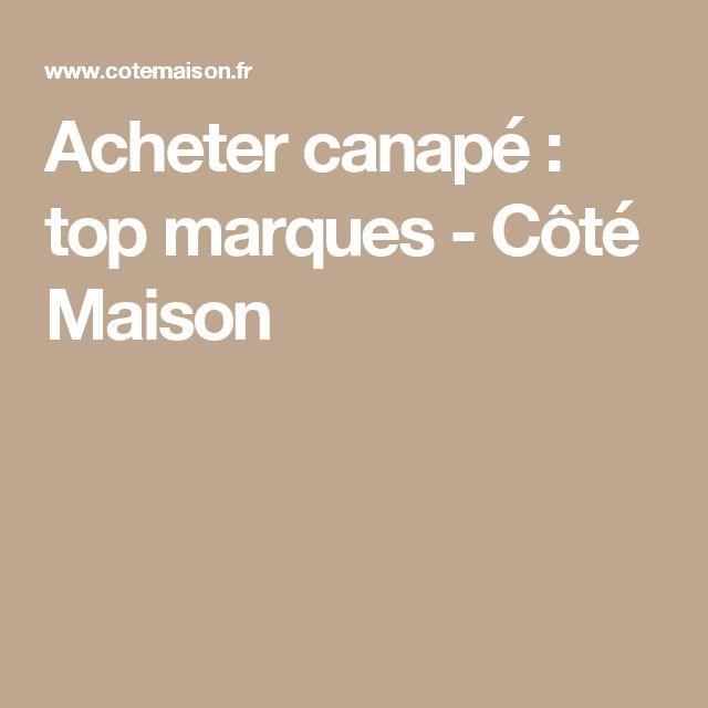 Acheter canapé : top marques - Côté Maison
