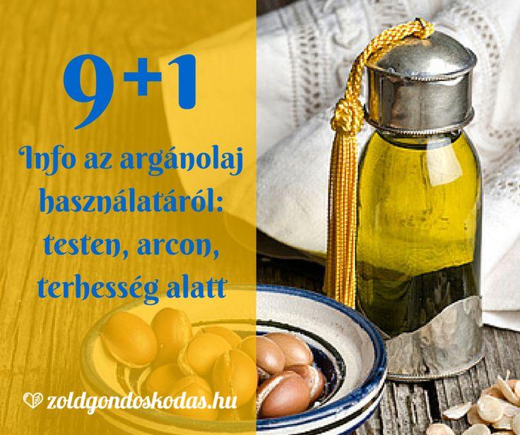 9+1 info az argán olaj használatáról testre, arcra, terhesség alatt, hajra