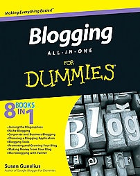 Blogging For Dummies.  Question:  Should dummies be blogging?