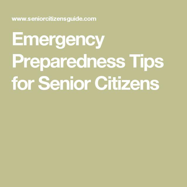 Emergency Preparedness Tips for Senior Citizens