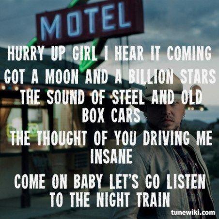 Night Train ~ Jason Aldean