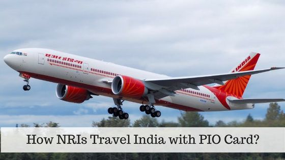 How NRIs Travel India with PIO Card?