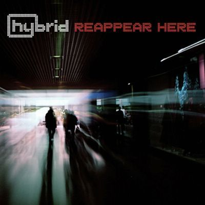 Hybrid - Reappear Here [Limited Edition] - 2010