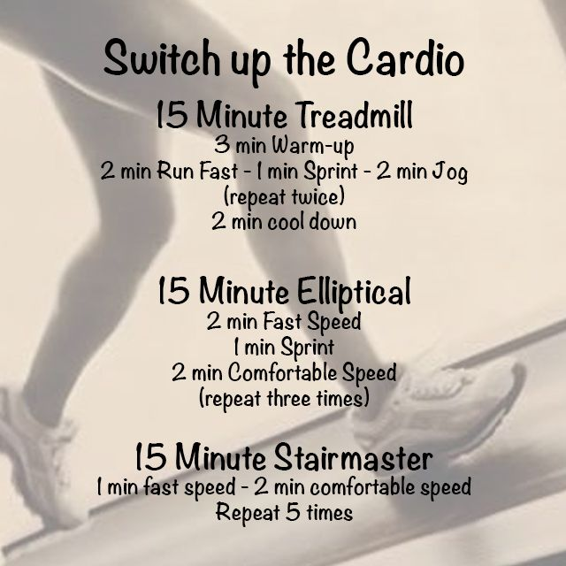 Switch Up Cardio (I don't have a stairmaster so I would probably repeat the other two once more)