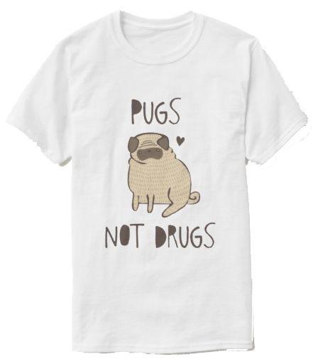 Pugs not Drugs T shirt Zazzle Good Natured Beast
