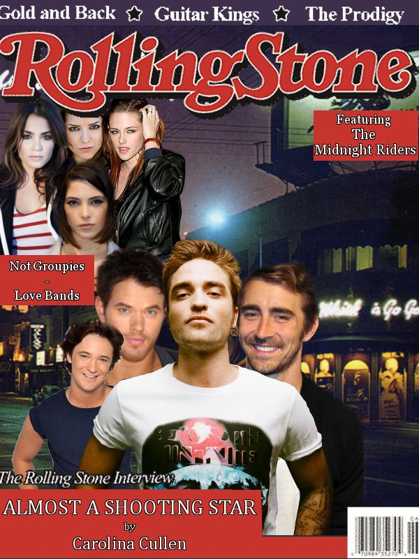 Almost A Shooting Star   By: Carolinacullen2012  Edward has had a guitar in his hands for a long time.  He forms a band with a couple of guys from school and  plan to move to LA when school is over.  Will The Midnight Riders become famous?  Or, will they just be a shooting star?   https://www.fanfiction.net/s/9268465/1/Almost-A-Shooting-Star