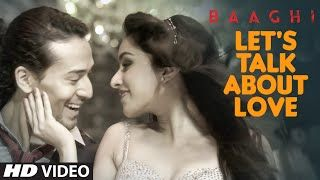 Lets Talk About Love – Baaghi – Raftaar, Neha Kakkar - Latest Hindi Song - Download http://www.punjabimeo.com/hindi/lets-talk-about-love-baaghi-raftaar-neha-kakkar-video/