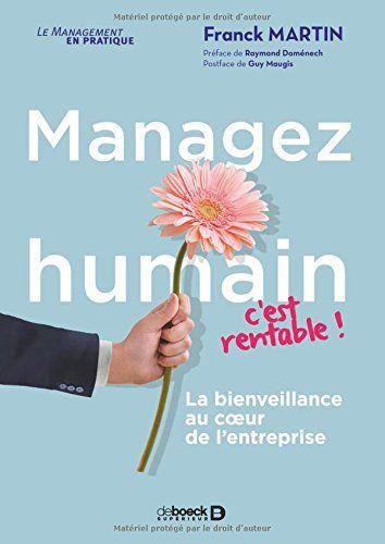 GEM   Bibliothèque Dieter Schmidt - Managez humain, c'est rentable ! : la bienveillance au coeur de l'entreprise - Detail - Ermes