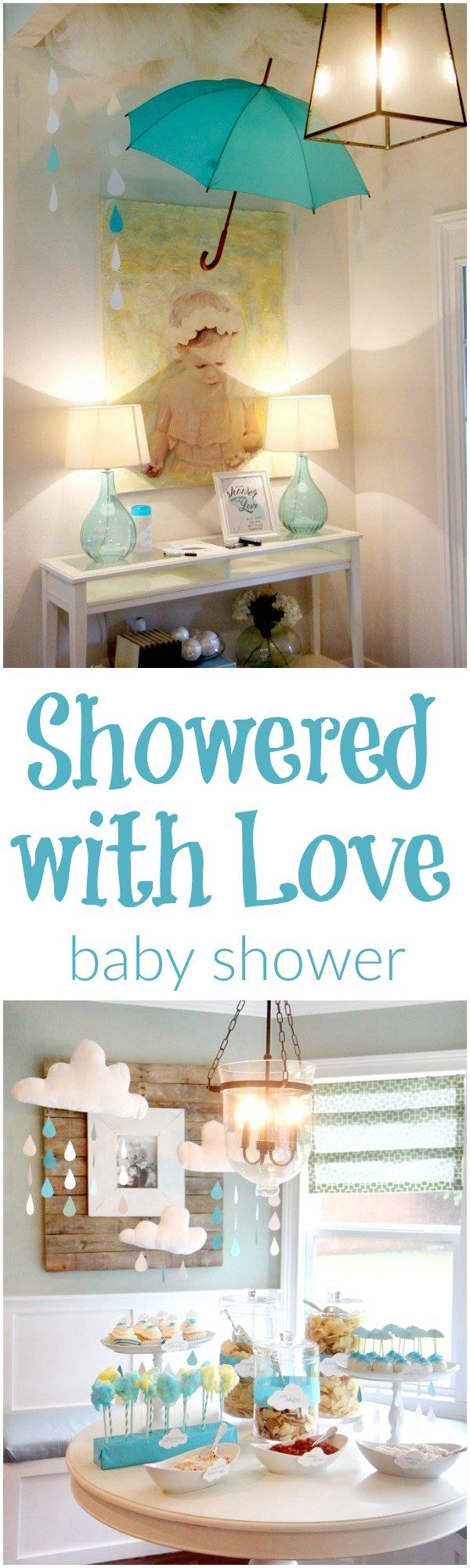 Showered with Love // A baby shower theme full of raindrops, umbrellas, clouds and love! <3