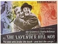the lavender hill mob - Guinness is brilliant in this charming and original Ealing Comedy