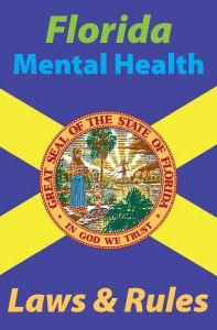 Florida Mental Health Laws and Rules - This course is approved to meet the requirements of a Florida Laws and Rules course as a license renewal requirement for Florida-licensed clinical social workers, marriage and family therapists, and mental health counselors.