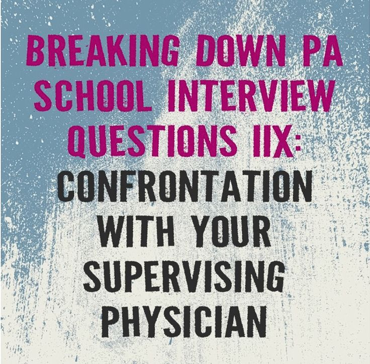 q what would you do if you disagree with your supervising physician in the treatment plan for a patient how you react to stressful and confrontational - Physician Assistant Interview Questions For Physician Assistants With Answers