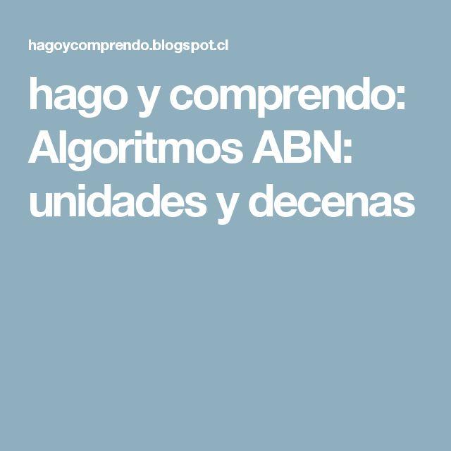 hago y comprendo: Algoritmos ABN: unidades y decenas