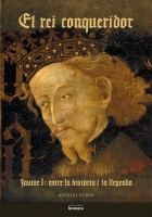 El rei conqueridor: Jaume I entre la historia i la llegenda, Antoni Furió