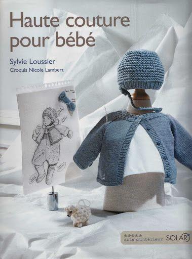 Haute Couture Pour Bébé - Les tricots de Loulou - Picasa Albums Web