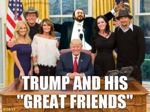 House of Memes (gmotd.tumblr.com)  2017-04-20  Yesterday, Dolt 45 hosted Ted Nugent, Sarah Palin, and Kid Rock at the White House. See https://www.nytimes.com/2017/04/20/us/politics/sarah-palin-kid-rock-ted-nugent-white-house.html?_r=0 for...