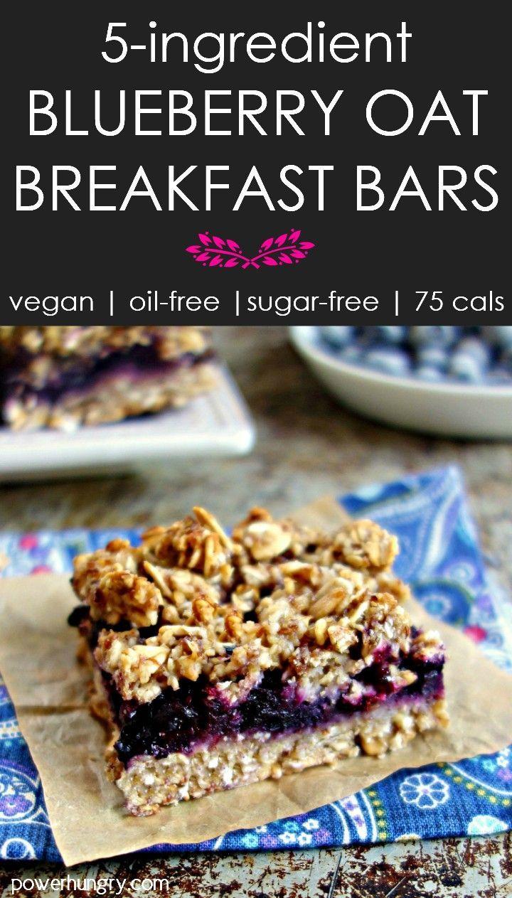 5 Ingredient Blueberry Oat Breakfast Bars Vegan Oil Free Power Hungry Recipe Breakfast Bars Healthy Breakfast Bars Food