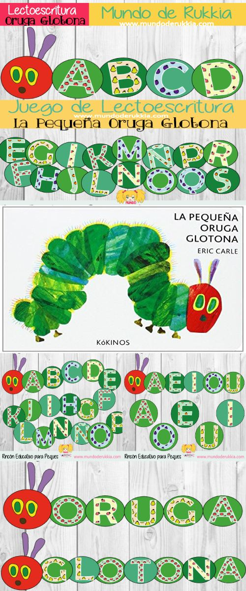 lectoescritura, oruga glotona actividades, oruga glotona juego, very hungry caterpillar, oruga glotona, very hungry caterpillar activities, very hungry caterpillar games, very hungry caterpillar printables, aprender letras, abecedario, juego de letras
