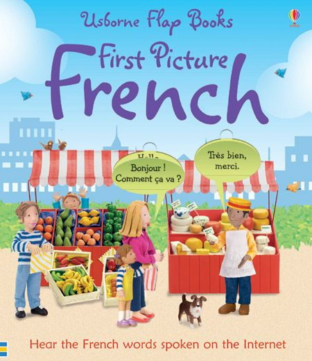 First Picture French  Delightful scenes with speech bubbles and natural dialogue introduce young children to the French language in a natural way. With flaps to lift to reveal the English translation of the simple French phrases. Key vocabulary is highlighted in a separate panel to help children learn essential words. Features scenes such as the classroom, the park and the farm illustrated with Jo Litchfield's colourful models.