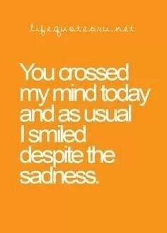 I hope the person that reads this quote, thinks of a missed loved one and smiles :)