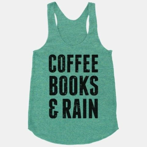 Coffee Books & Rain - these are a few of my favorite things