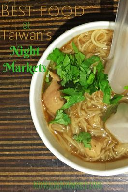 Make sure to try these foods at Taiwan's night markets!