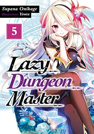 Free Read Lazy Dungeon Master Volume 5 Author Supana Onikage