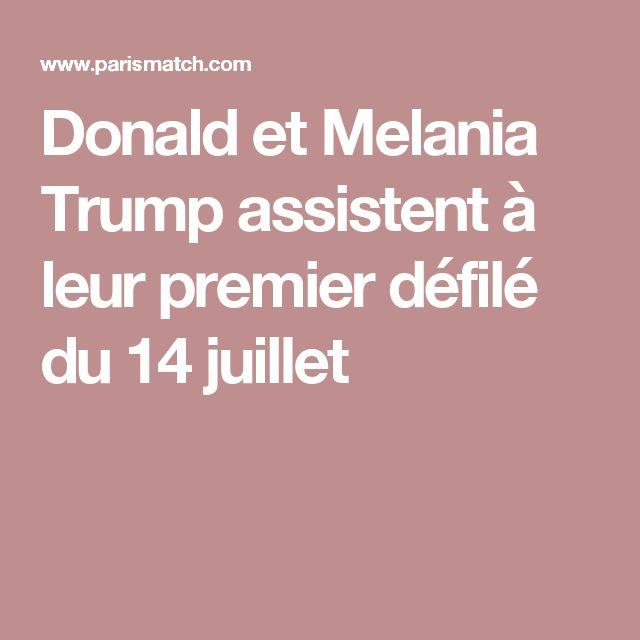 Donald et Melania Trump assistent à leur premier défilé du 14 juillet