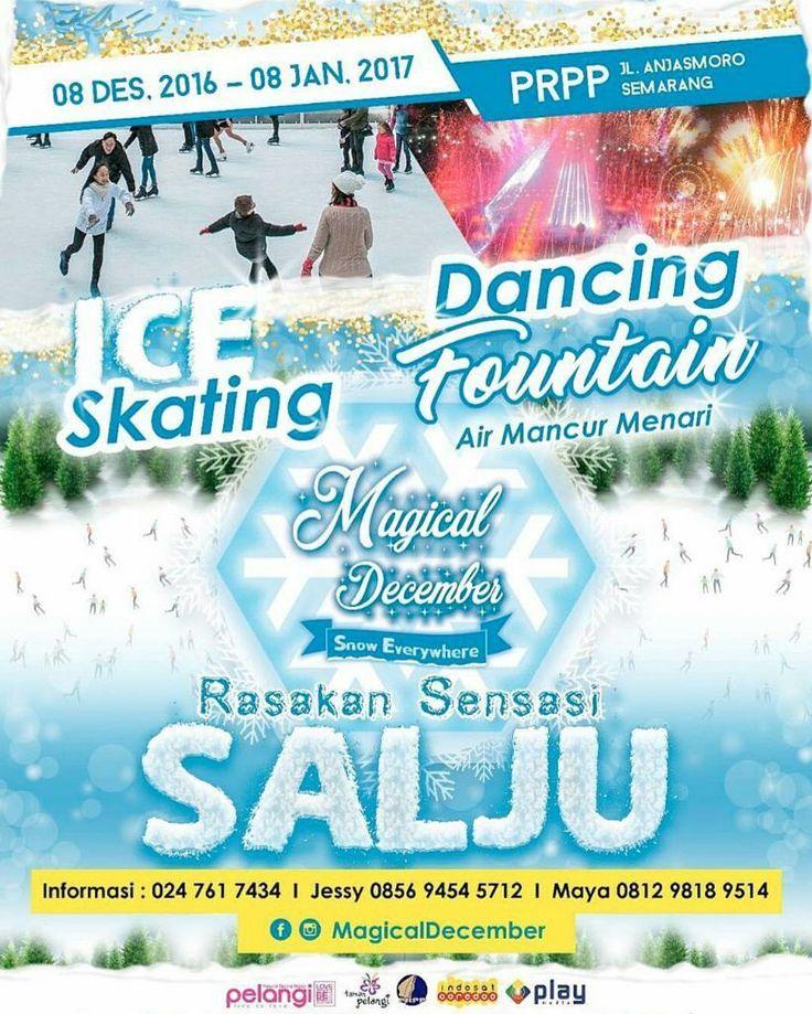 Besok Dibuka! Arena ICE SKATING pertama di Jawa Tengah.  Festival MAGICAL DECEMBER hadir di Semarang selama sebulan penuh dari 8 Desember 2016 - 8 Januari 2017.  Menghadirkan SENSASI SALJU dengan berbagai wahana permainan dan pertunjukan yang menakjubkan!  ICE SKATING SNOWY & FOGGY LAND SNOW GHOST DANCING FOUNTAIN TAMAN LAMPION  Ajak teman dan keluarga menikmati sensasi liburan akhir tahun yang seru ini ke Kompleks PRPP Jateng Jl Puri Anjasmoro Semarang.  Info lengkap follow aja IG…