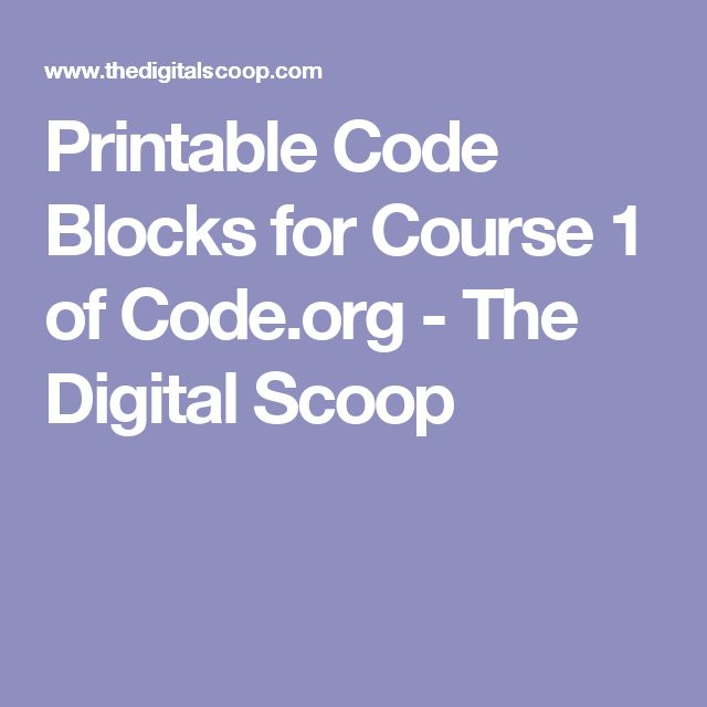 Printable Code Blocks for Course 1 of Code.org - The Digital Scoop