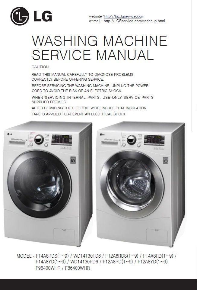 Lg Wd14130fd6 Washing Machine Service Manual Repair Guide Washing Machine Service Machine Service Washing Machine