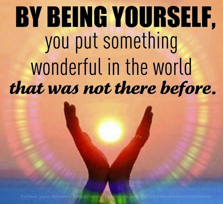 Inspirational Quotes On Life: 42 Best Images About Being Yourself On Pinterest