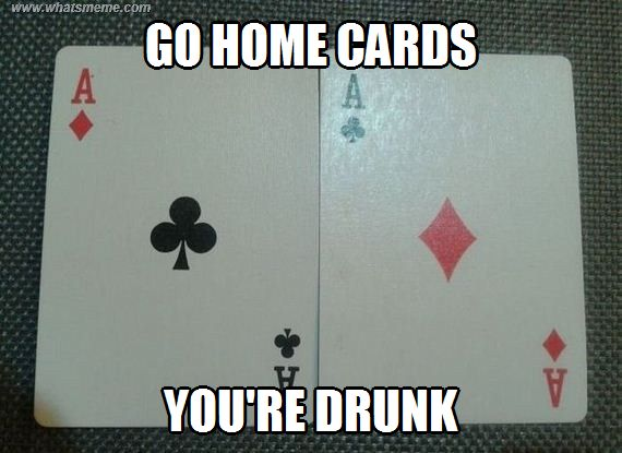 Go home you're drunk - WHAT'S MEME ?